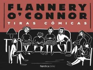 Flannery O´Connor, Tiras cómicas, fue seleccionado por The New York Times como uno de los mejores libros de 2012.