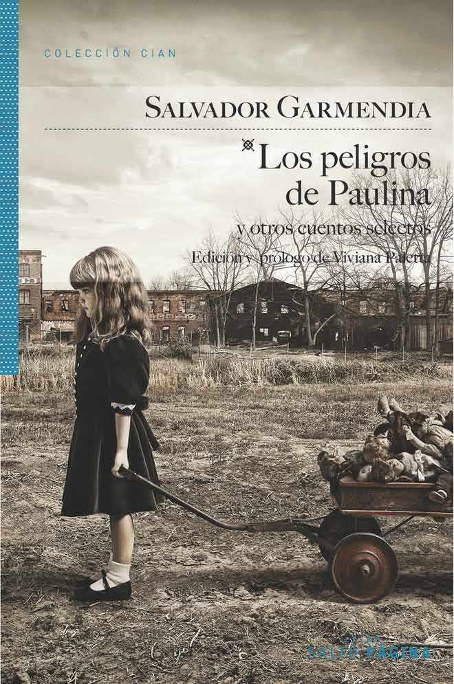 Portada de Los peligros de Paulina y otros cuentos, de la editorial Salto de Página.