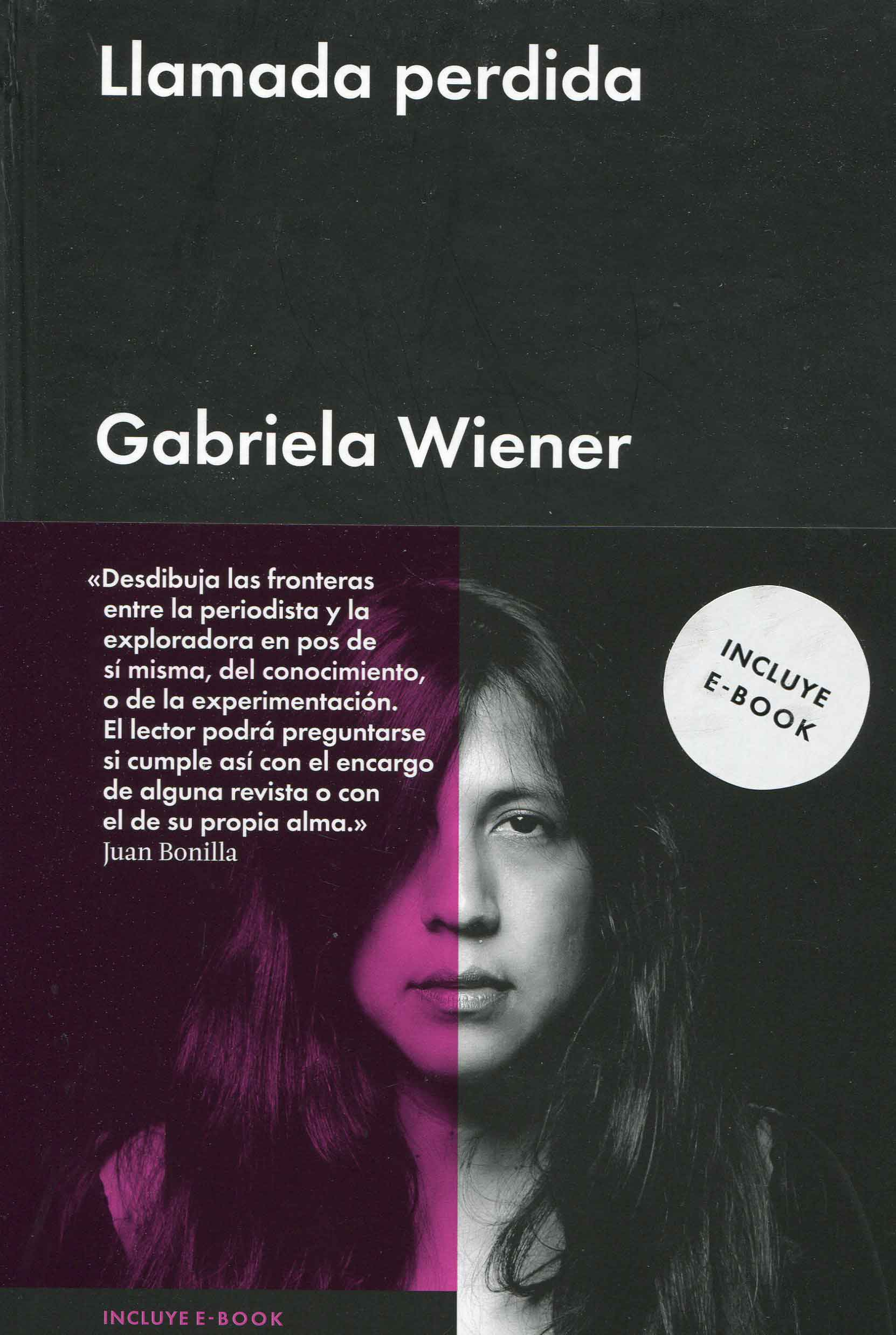 Gabriela Wiener, Llamada perdida; Barcelona, Malpaso, 2015.