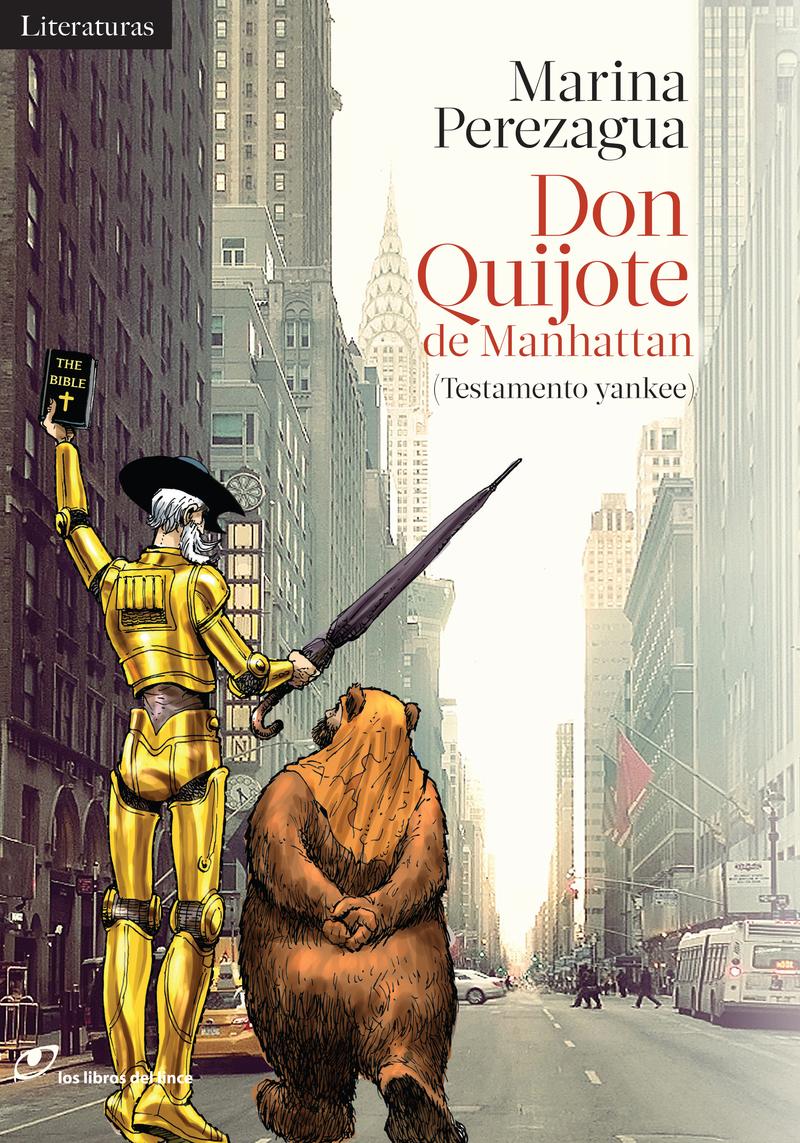 Don Quijote cabalga por la Gran Manzana, el testamento