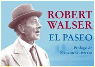 Esa especie de fantasía poética: 'El paseo' de Robert Walser, un siglo después