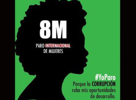 Hoy Día Mundial de la Mujer 8 de marzo #YoParo. La revolución y la lucha como arma