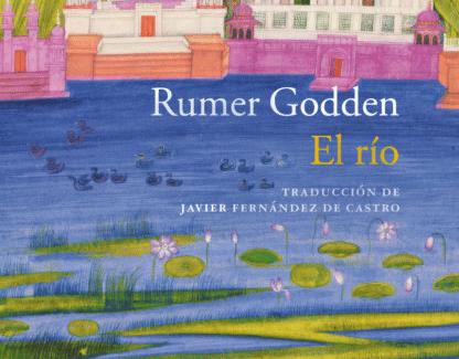 Un homenaje a la India: reedición de la novela 'El río', de Rumer Godden