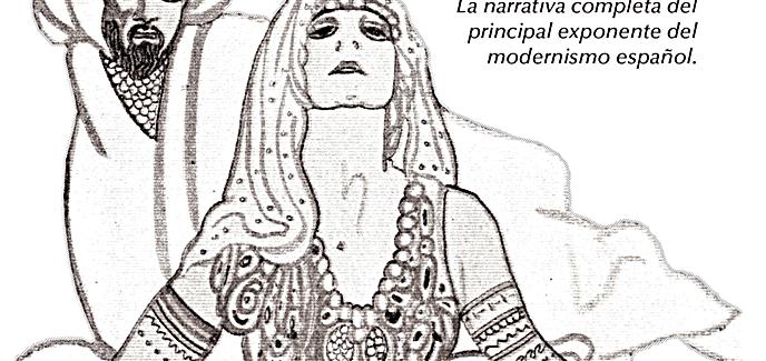 Se publica la narrativa completa de Francisco Villaespesa, principal representante del Modernismo español