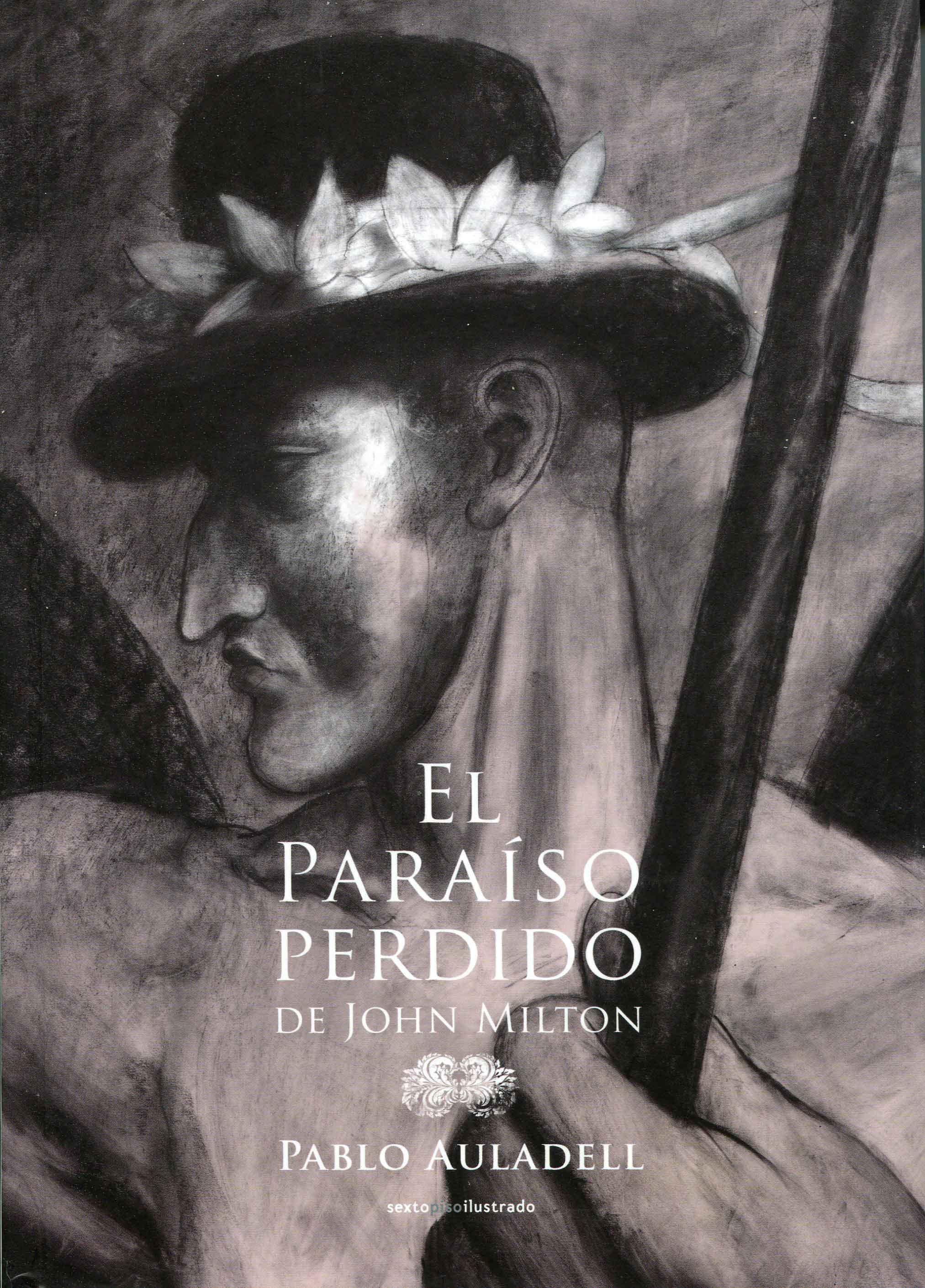 "Pablo Auladell, ""El Paraíso perdido"" de John Milton; Sexto Piso Ilustrados; 2015."