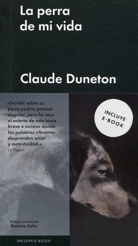 La editorial Malpaso publica en España a un desconocido Claude Duneton (1935-2012), narrador, guionista, lingüista y traductor francés.