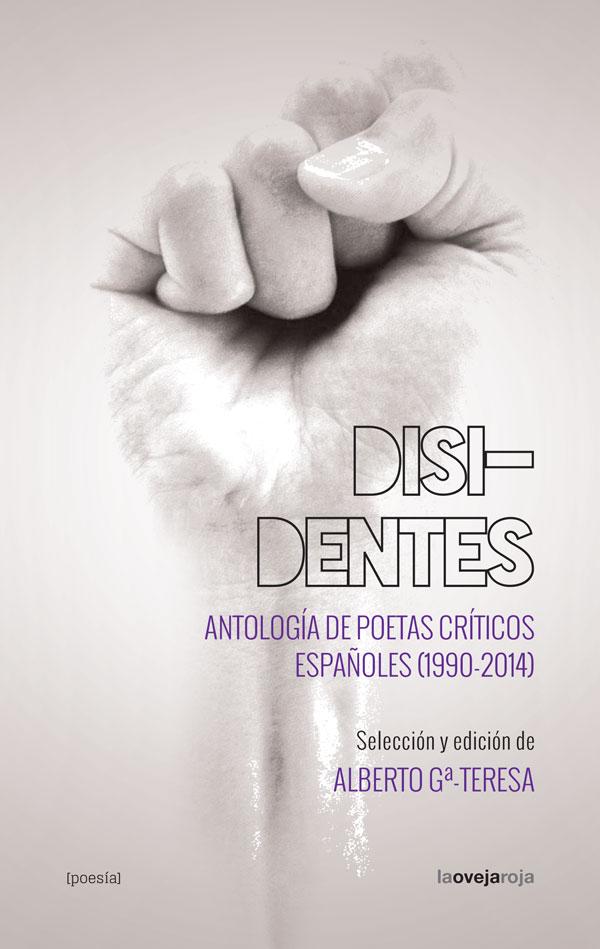 """Cubierta del libro """"Disidentes. Antología de poetas críticos españoles (1990-1924)."""