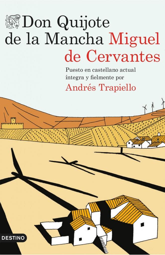portada_don-quijote-de-la-mancha_andres-trapiello_201505261222