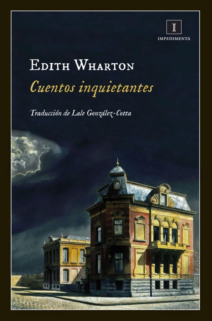 «Cuentos inquietantes», de Edith Wharton.