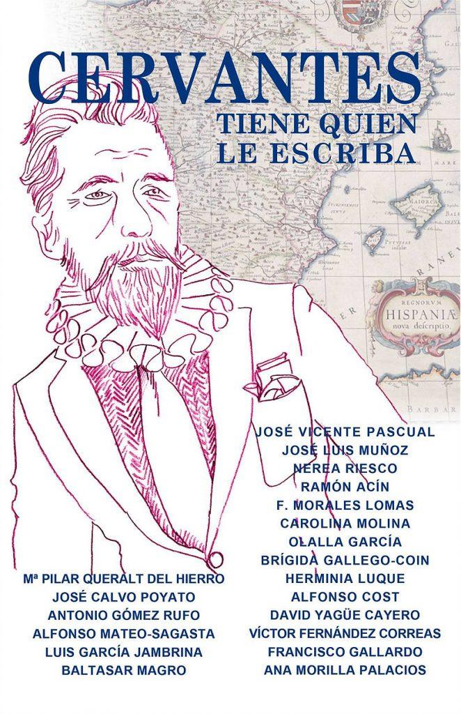 'Cervantes tiene quien le escriba'; Carolina Molina y Ana Morilla (Coord.); Granada, Traspiés, 2016; 224 págs.