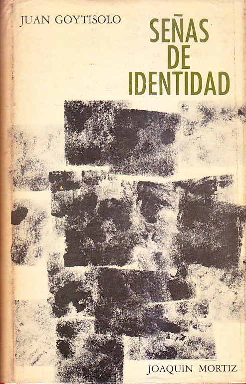 Primera publicación de 'Señas de Identidad' (1966), en la editorial mexicana Joaquín Mortiz.