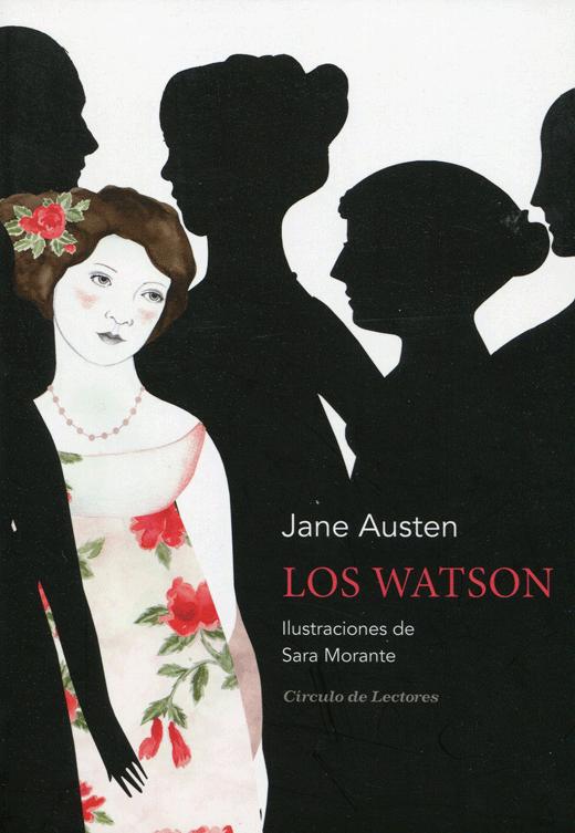 Jane Austen, Los Watson; Círculo de Lectores, 2017.