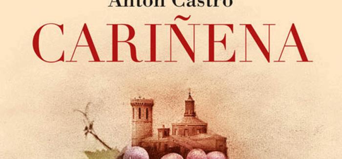 'Cariñena', de Antón Castro, novela entre la memoria, la realidad y la autoficción