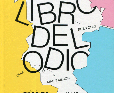 Cómo liberar tus rencores: 'El libro del odio', de Fermín Zabalegui y Luis Mazón