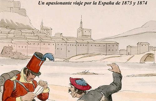 Un corresponsal suizo en la guerra carlista: 'A través de las Españas', de Auguste Meylan