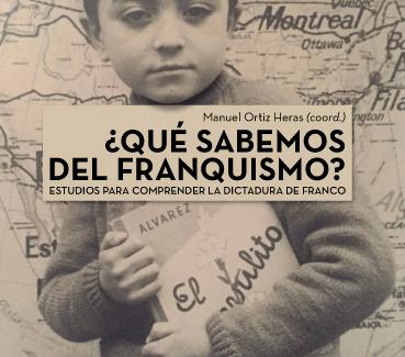 Para leer antes de votar: '¿Qué sabemos del franquismo? Estudios para comprender la dictadura de Franco'