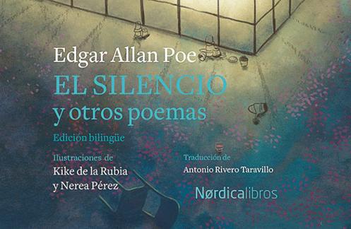 'El silencio y otros poemas', de Edgar Allan Poe, en edición ilustrada y bilingüe