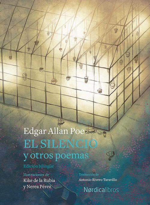 'El silencio y otros poemas', de Edgar Allan Poe, en edición ilustrada y bilingüe.