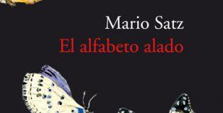 El alfabeto alado de Mario Satz.