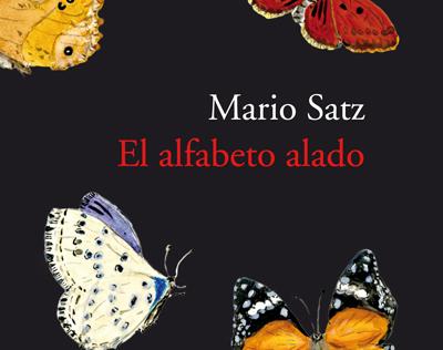 Libro de relatos 'El alfabeto alado', de Mario Satz o de cómo las mariposas nos constituyen