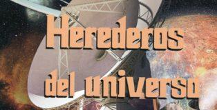 Intriga y ciencia ficción en 'Herederos del universo' de Ruy Vega.
