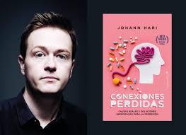 'Conexiones perdidas. Causas reales y soluciones inesperadas para la depresión', de J. Hari