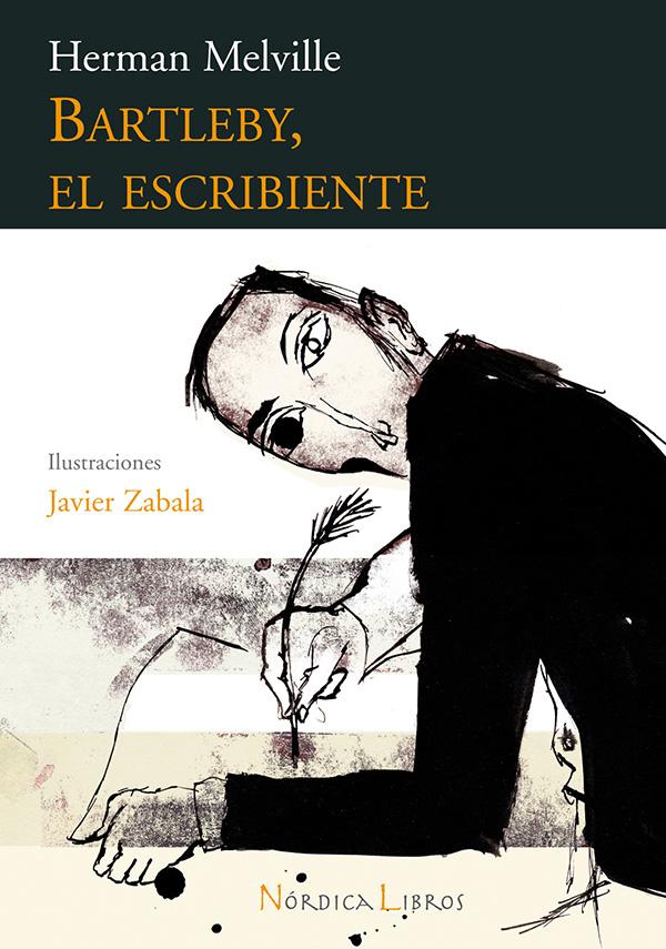 El cuento de Herman Melville 'Bartleby, el escribiente', en una nueva edición de Nórdica.