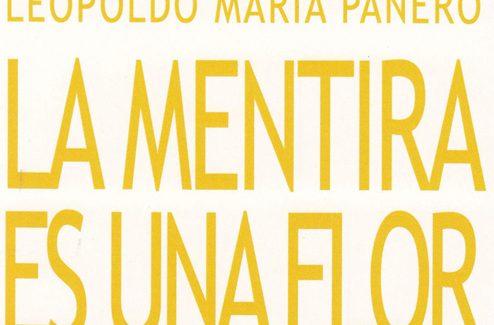 'La mentira es una flor', poemario póstumo de Leopoldo María Panero