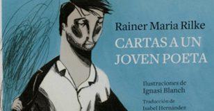 Una nueva edición de Cartas a un joven poeta de Rainer Maria Rilke en Nórdica con traducción de Isabel Hernández e ilustración de Ignasi Blanch.