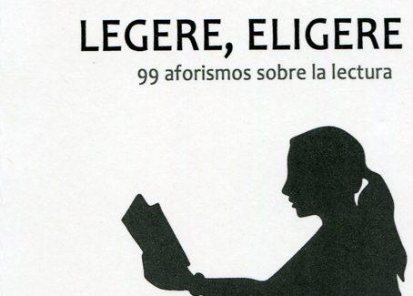 Una geografía lingüística: 'Legere, eligere. 99 aforismos sobre la literatura', de Carmen Canet